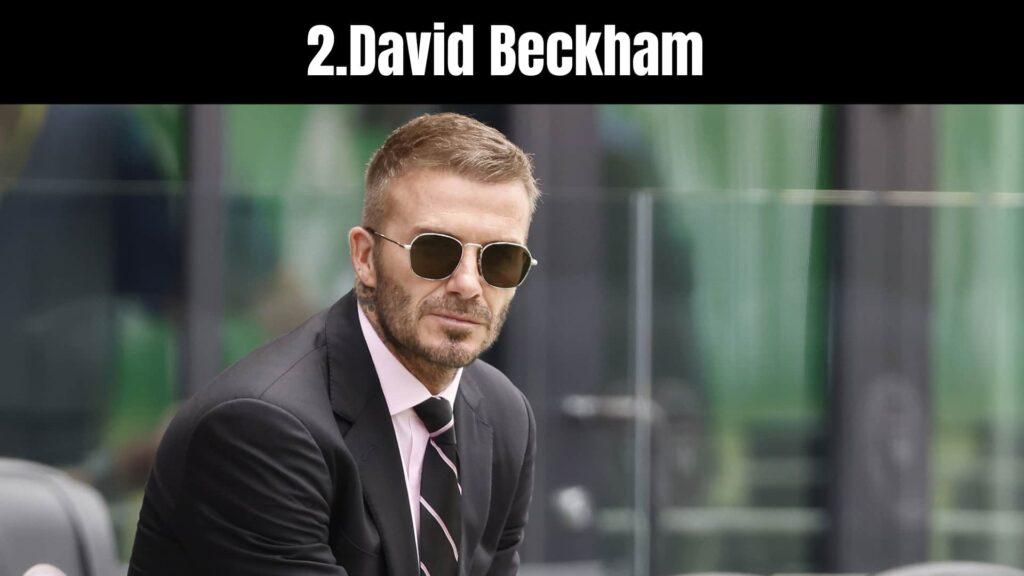 The 10 Richest Soccer Players in the World, David Beckham.