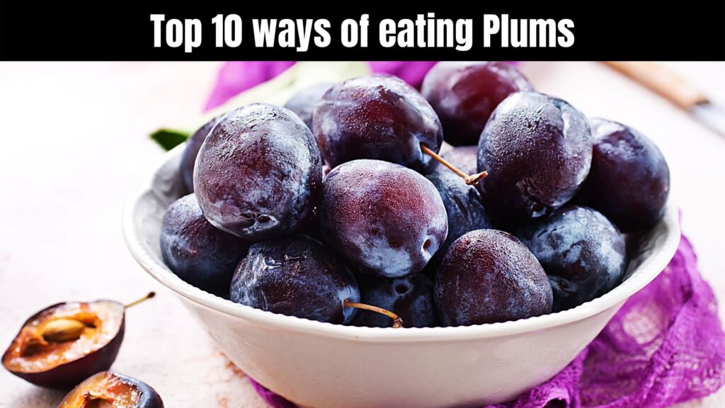 Health benefits of eating plums.